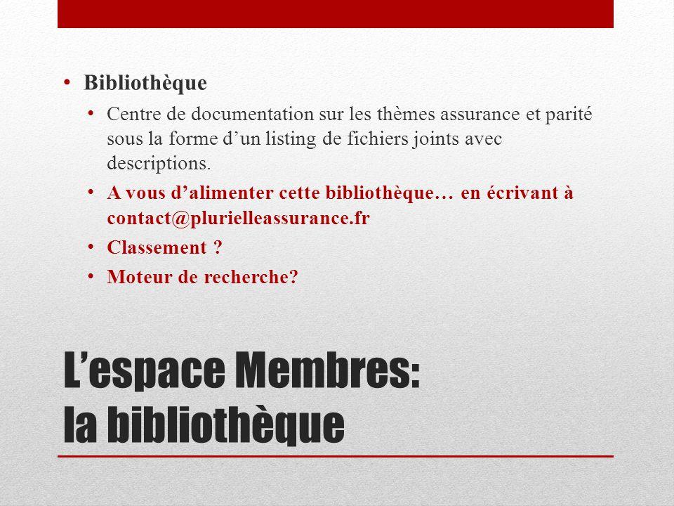 L'espace Membres: la bibliothèque