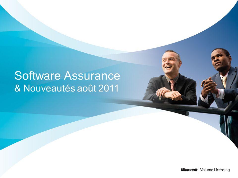 Software Assurance & Nouveautés août 2011
