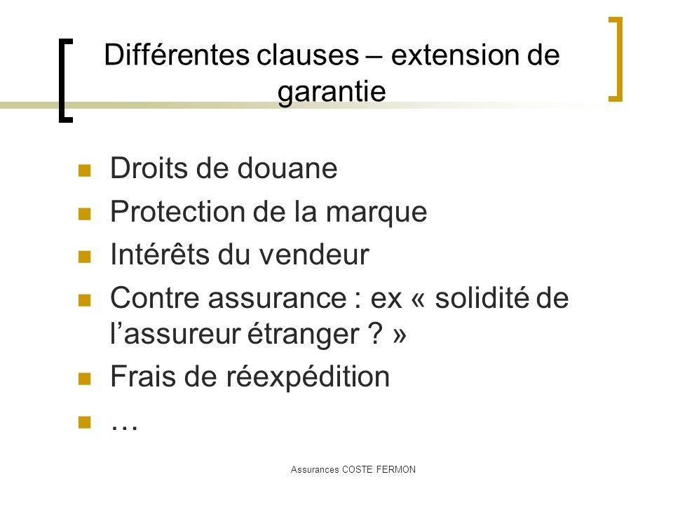 Différentes clauses – extension de garantie