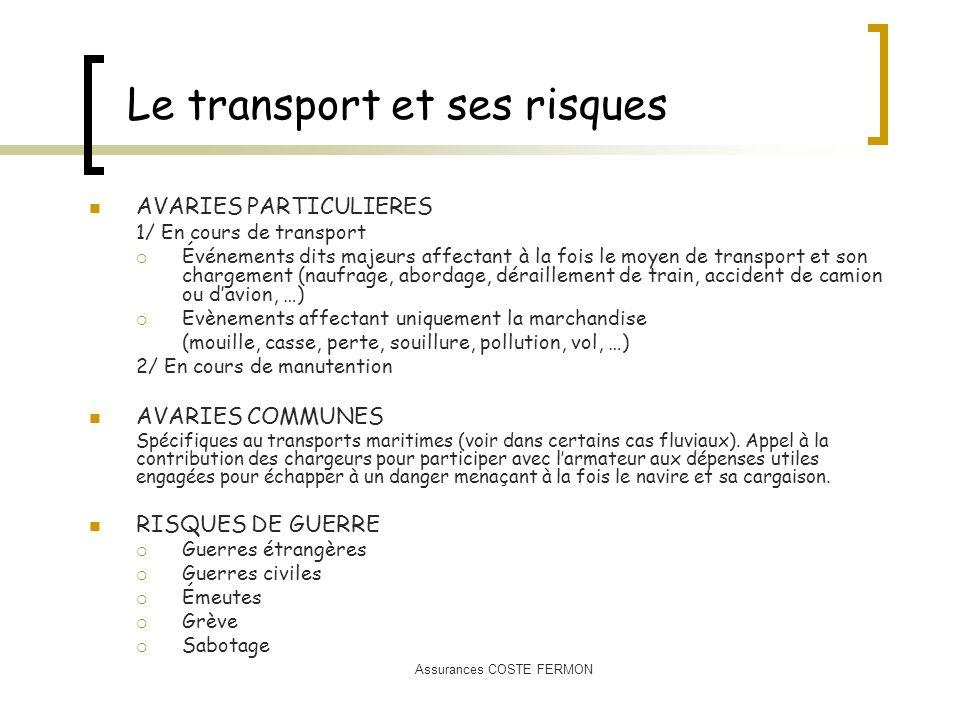 Le transport et ses risques