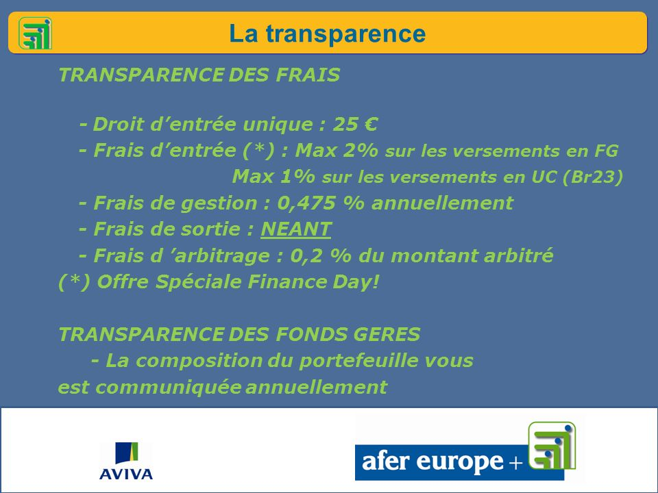 La transparence TRANSPARENCE DES FRAIS