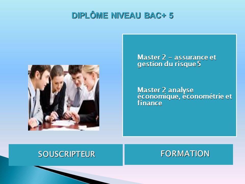 DIPLÔME NIVEAU BAC+ 5 FORMATION SOUSCRIPTEUR