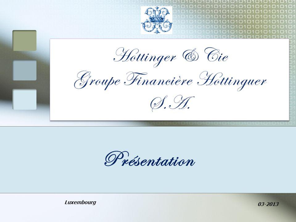 Hottinger & Cie Groupe Financière Hottinguer S.A.