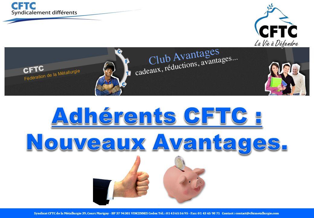 Adhérents CFTC : Nouveaux Avantages.