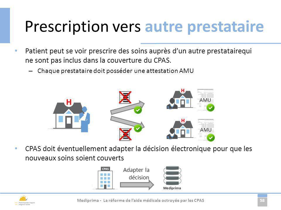Prescription vers autre prestataire