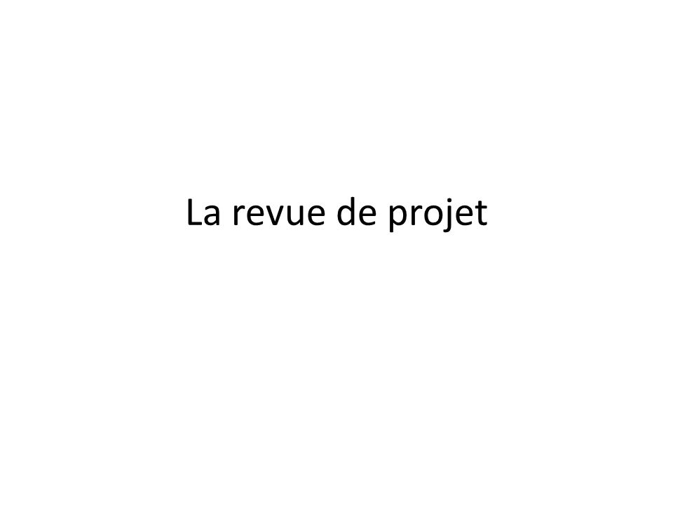 La revue de projet