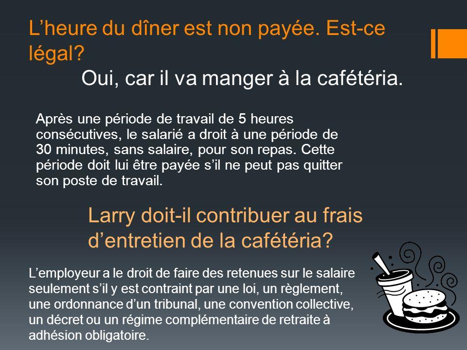 Larry doit-il contribuer au frais d'entretien de la cafétéria