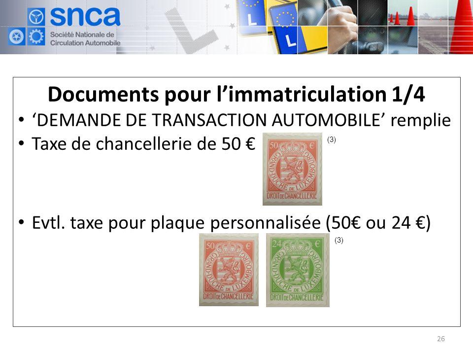 Documents pour l'immatriculation 1/4