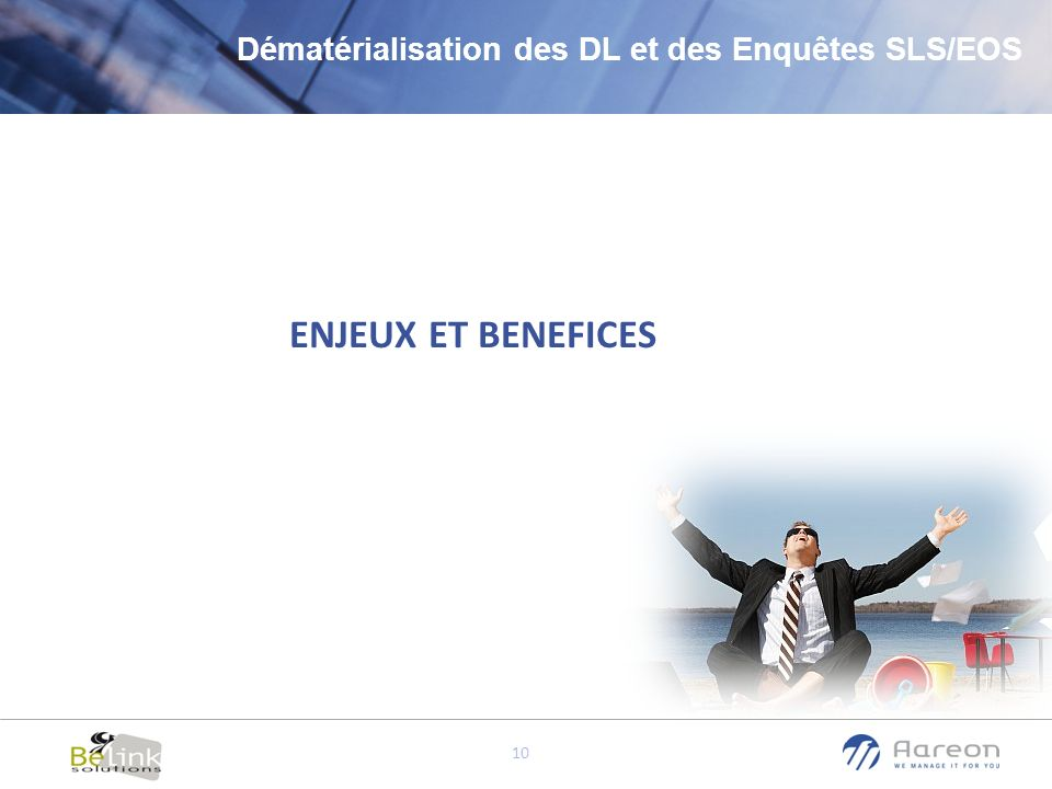 Dématérialisation des DL et des Enquêtes SLS/EOS