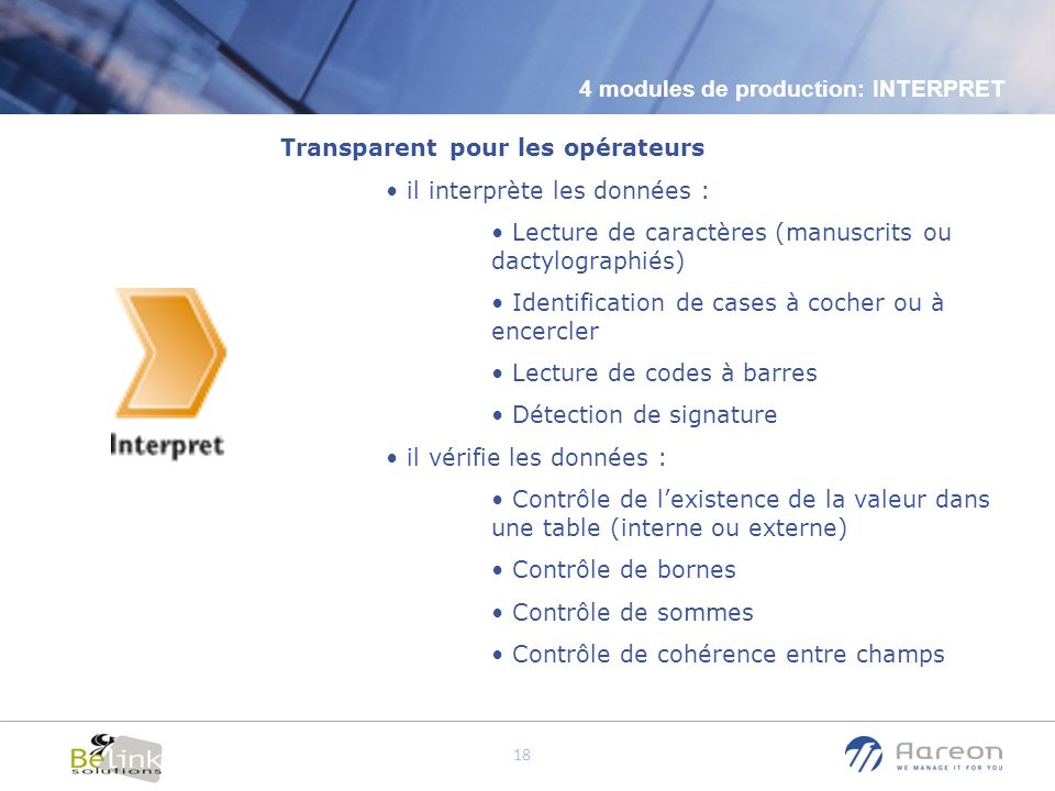 4 modules de production: INTERPRET