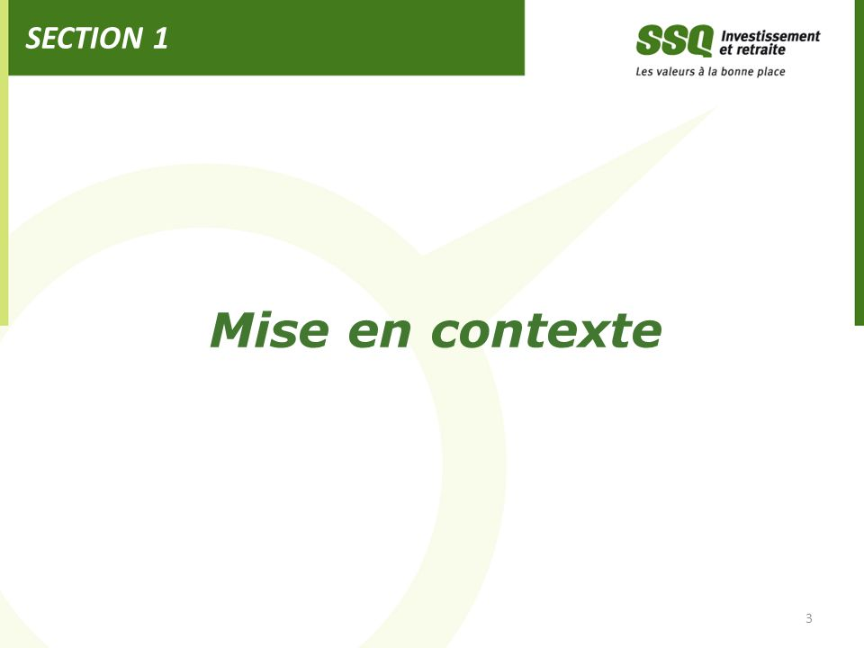 SECTION 1 Mise en contexte 3