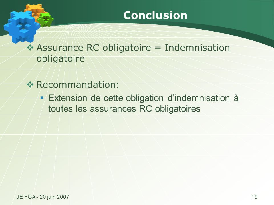 Conclusion Assurance RC obligatoire = Indemnisation obligatoire