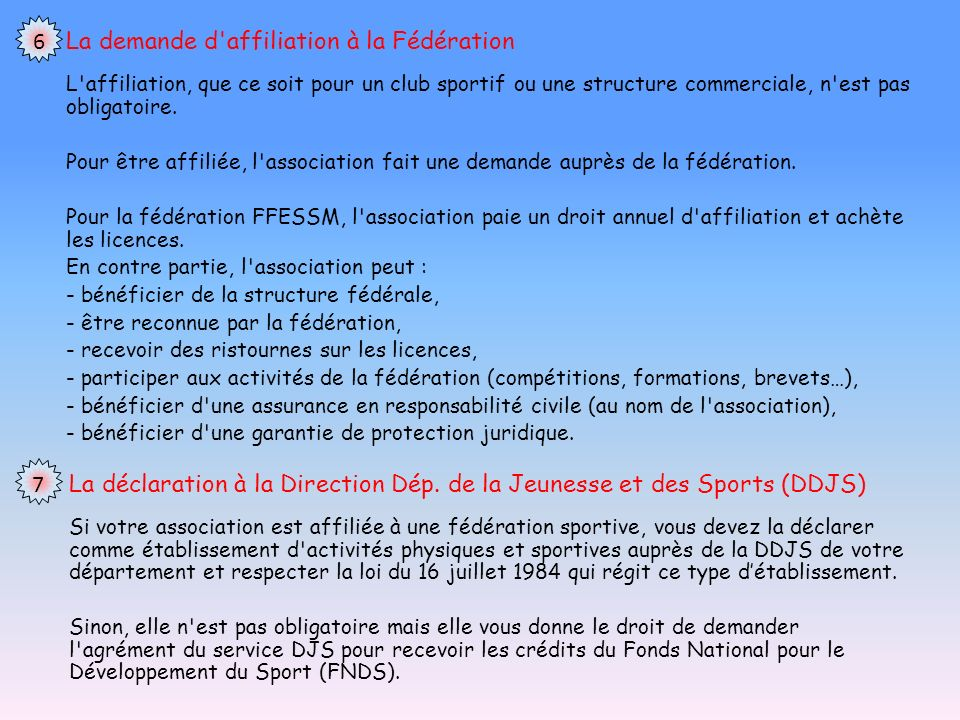 La demande d affiliation à la Fédération