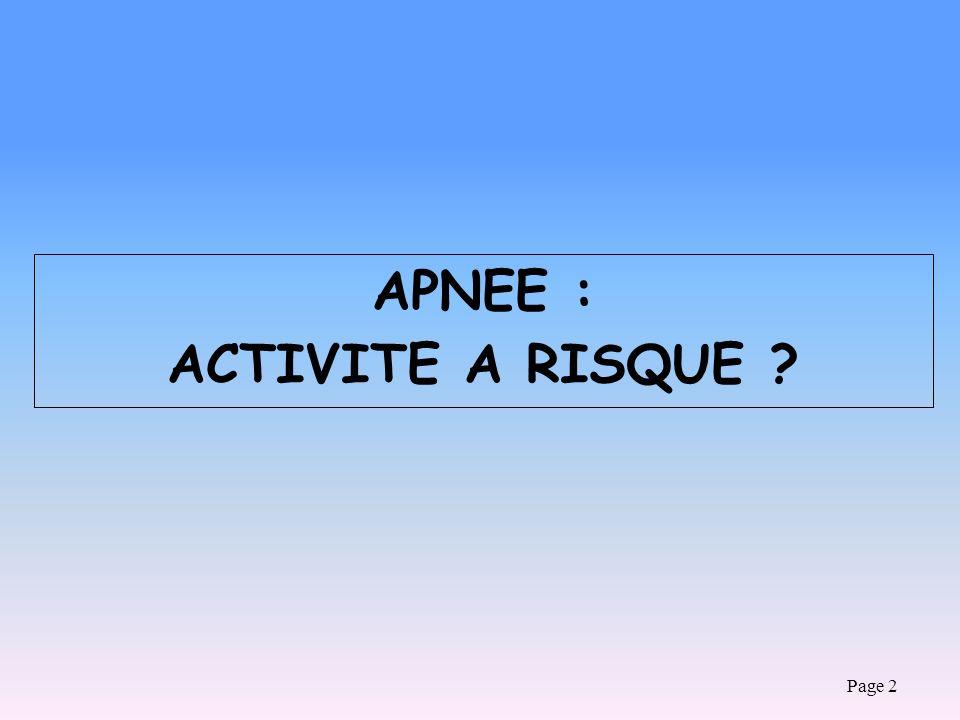 APNEE : ACTIVITE A RISQUE