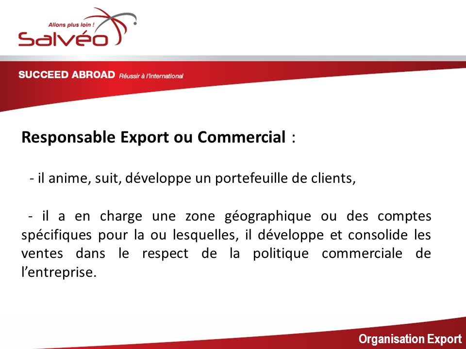 MISSION SECTORIELLE Responsable Export ou Commercial :