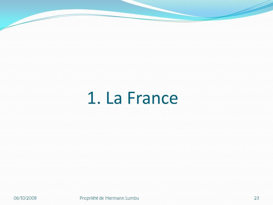 1. La France 06/10/2008 Propriété de Hermann Lumbu