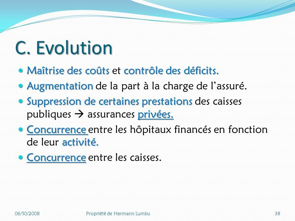 C. Evolution Maîtrise des coûts et contrôle des déficits.