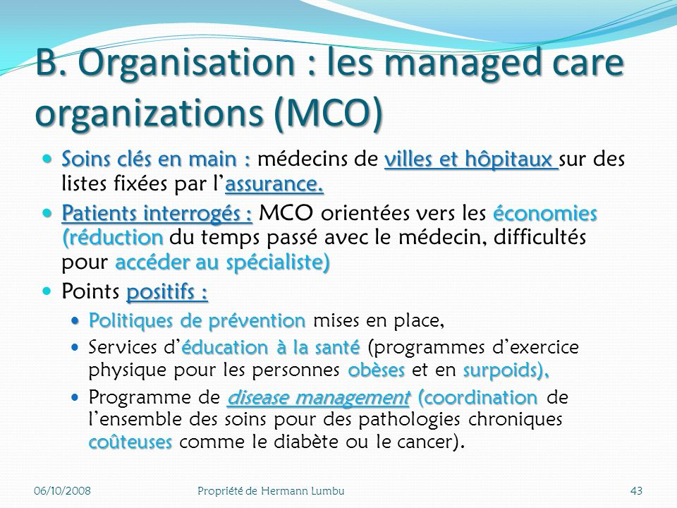 B. Organisation : les managed care organizations (MCO)