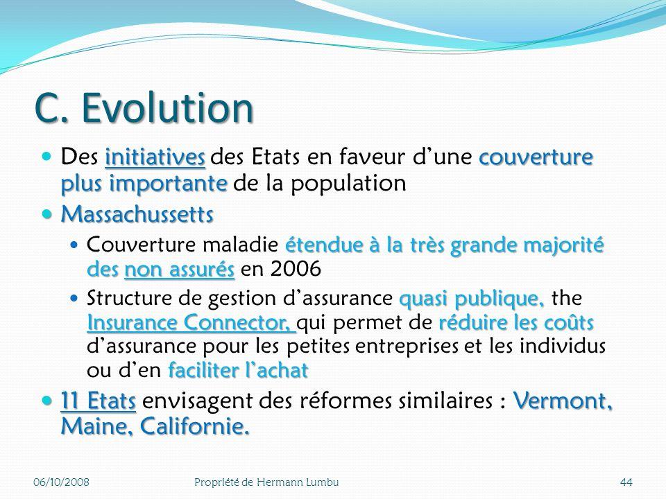 C. Evolution Des initiatives des Etats en faveur d'une couverture plus importante de la population.