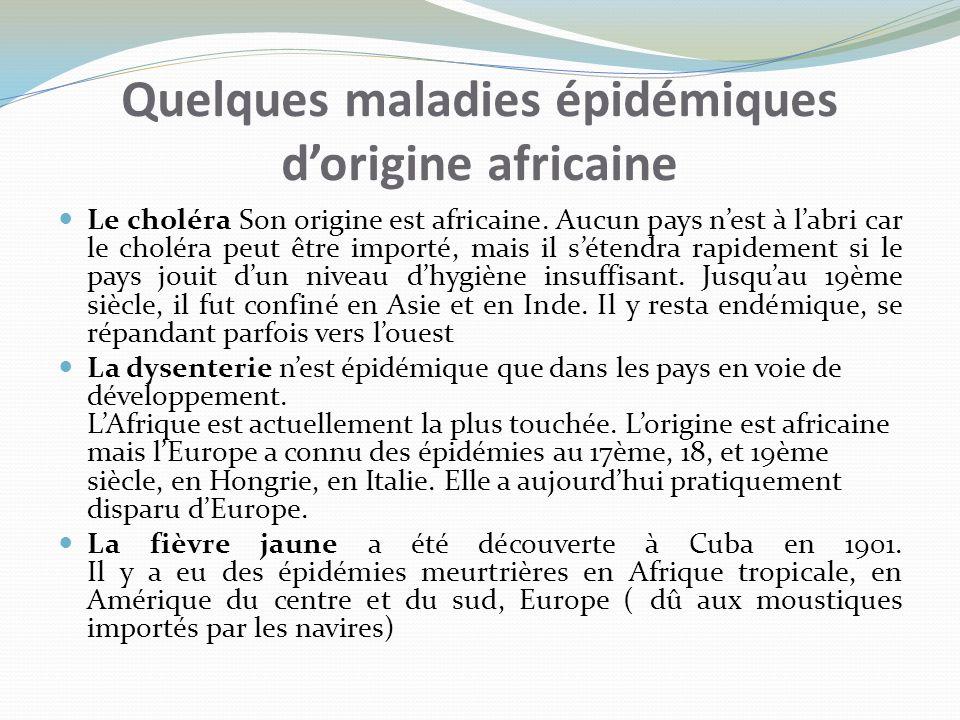Quelques maladies épidémiques d'origine africaine