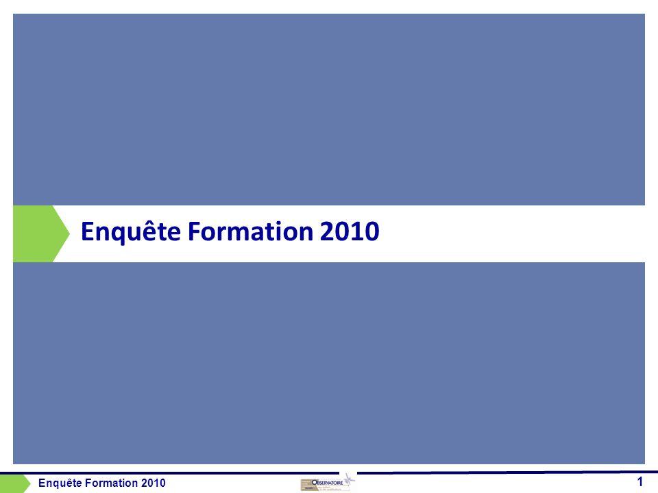 Enquête Formation 2010 Enquête Formation 2010
