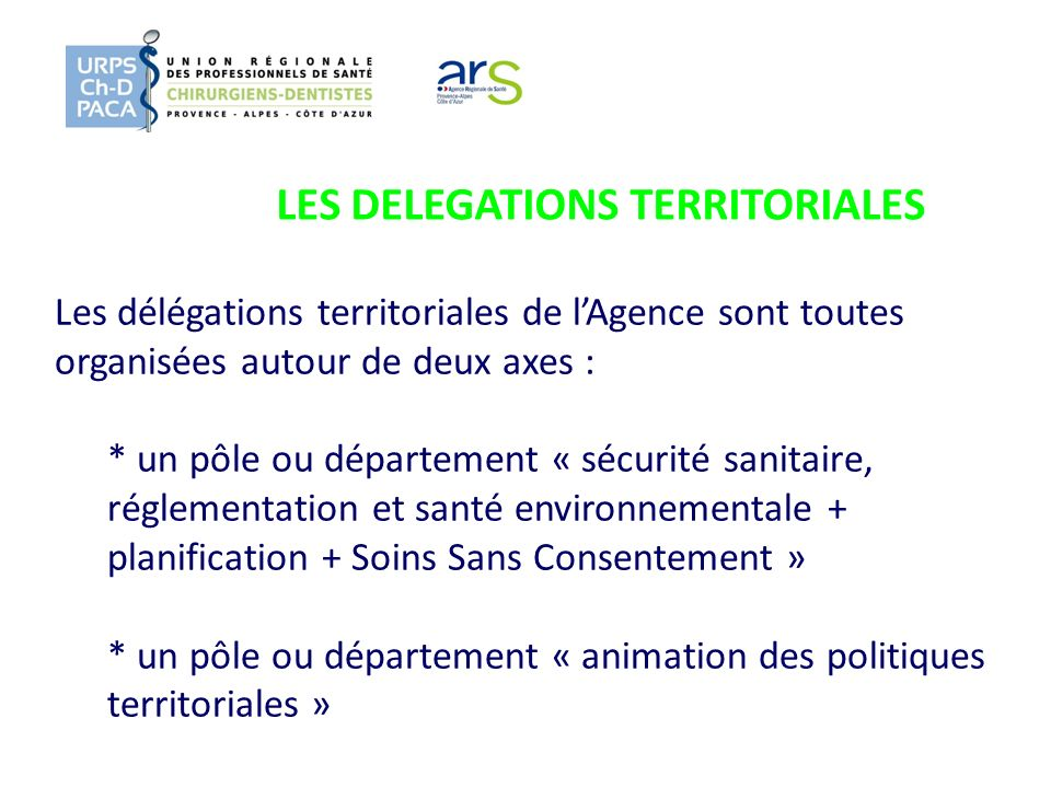 LES DELEGATIONS TERRITORIALES
