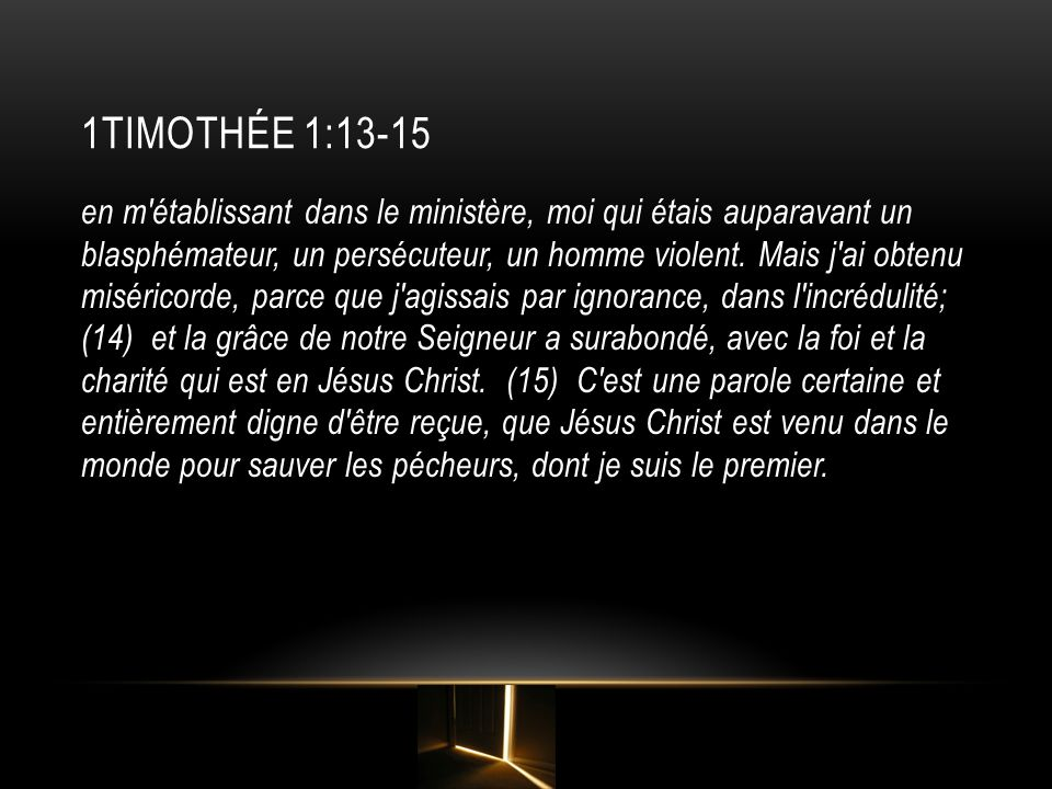1TImOTHÉE 1:13-15