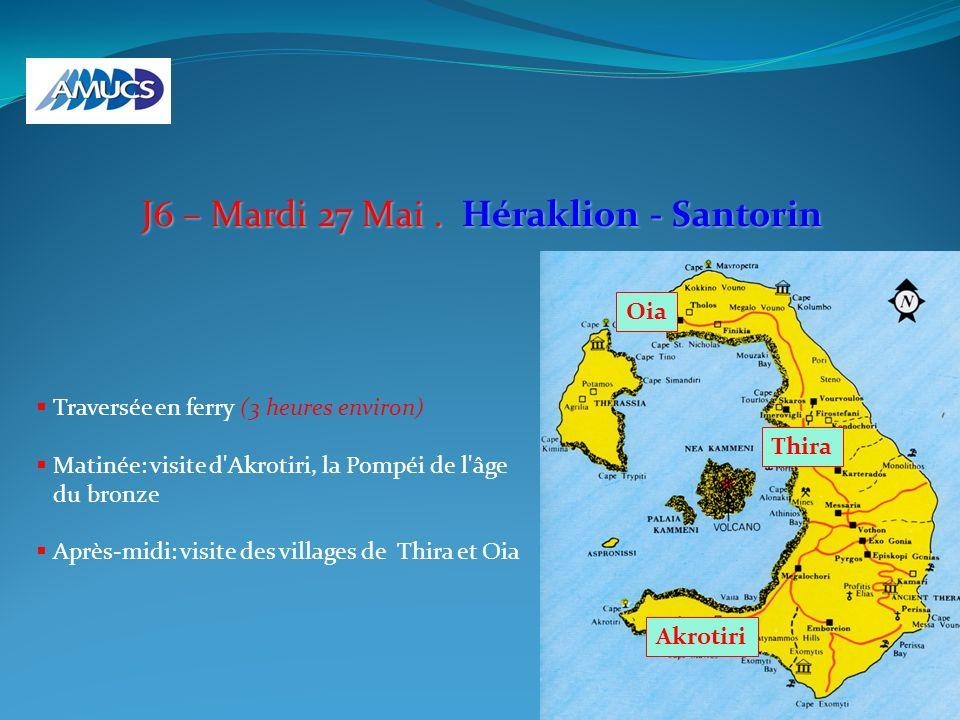 J6 – Mardi 27 Mai . Héraklion - Santorin