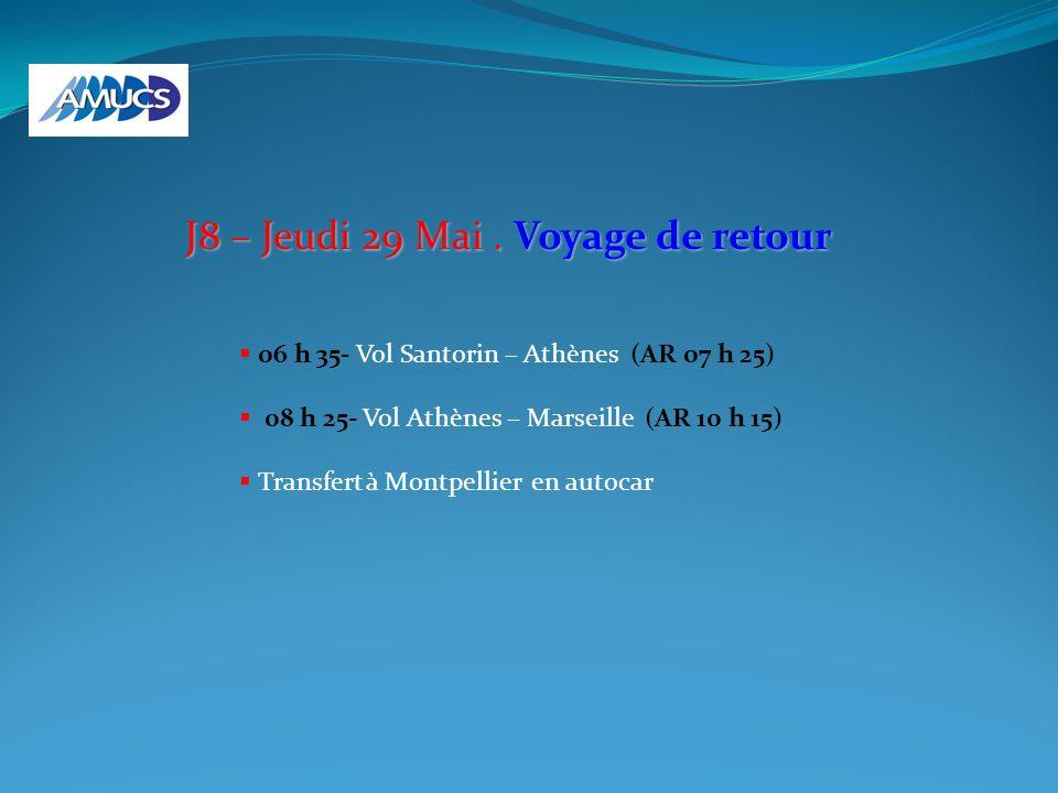 J8 – Jeudi 29 Mai . Voyage de retour