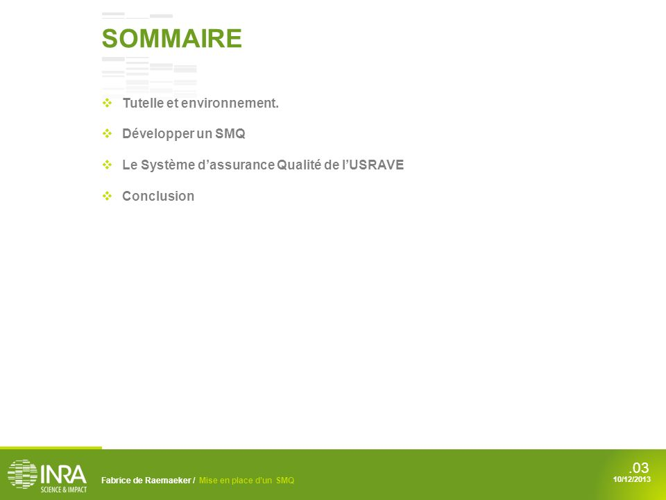 SOMMAIRE Tutelle et environnement. Développer un SMQ