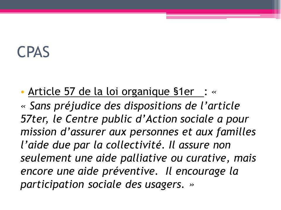 CPAS Article 57 de la loi organique §1er : «