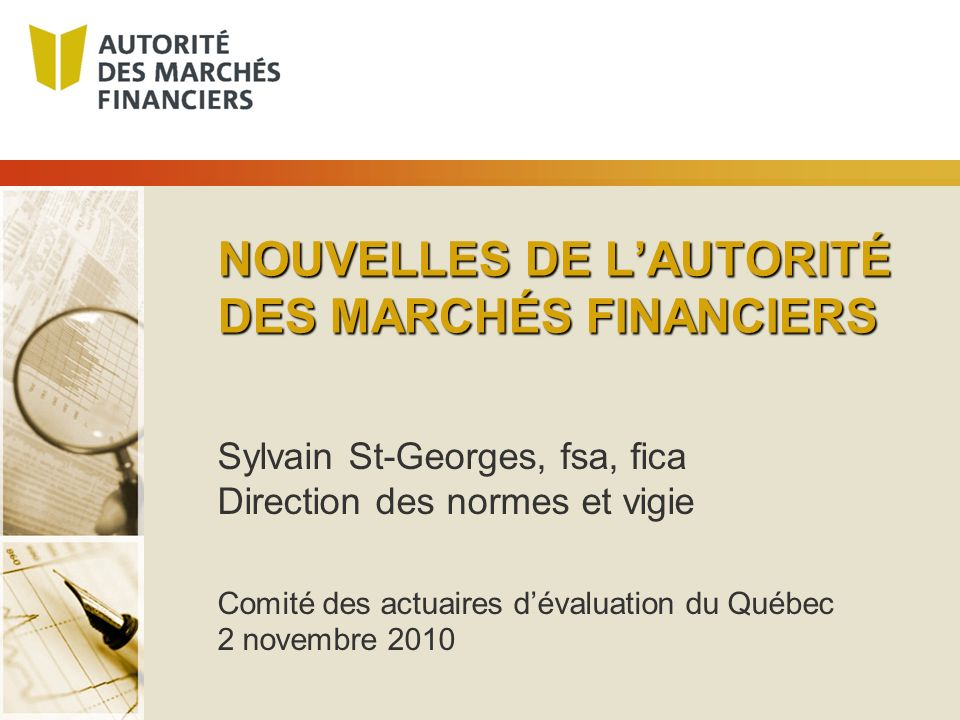 NOUVELLES DE L'AUTORITÉ DES MARCHÉS FINANCIERS