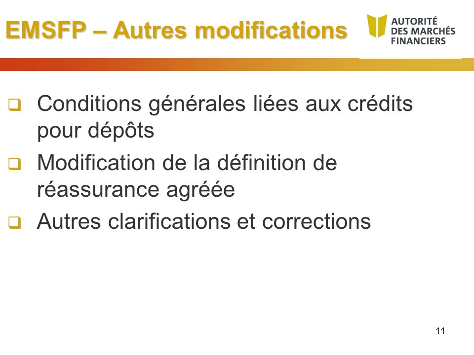 EMSFP – Autres modifications