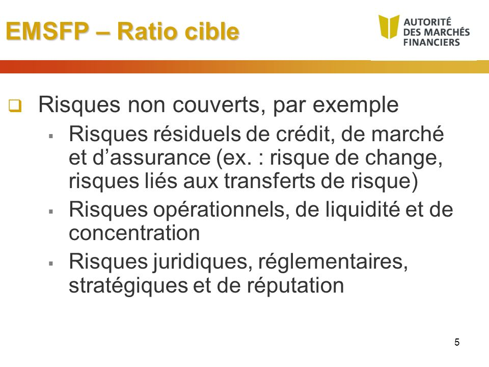EMSFP – Ratio cible Risques non couverts, par exemple