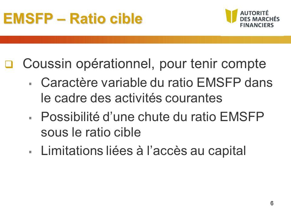 EMSFP – Ratio cible Coussin opérationnel, pour tenir compte