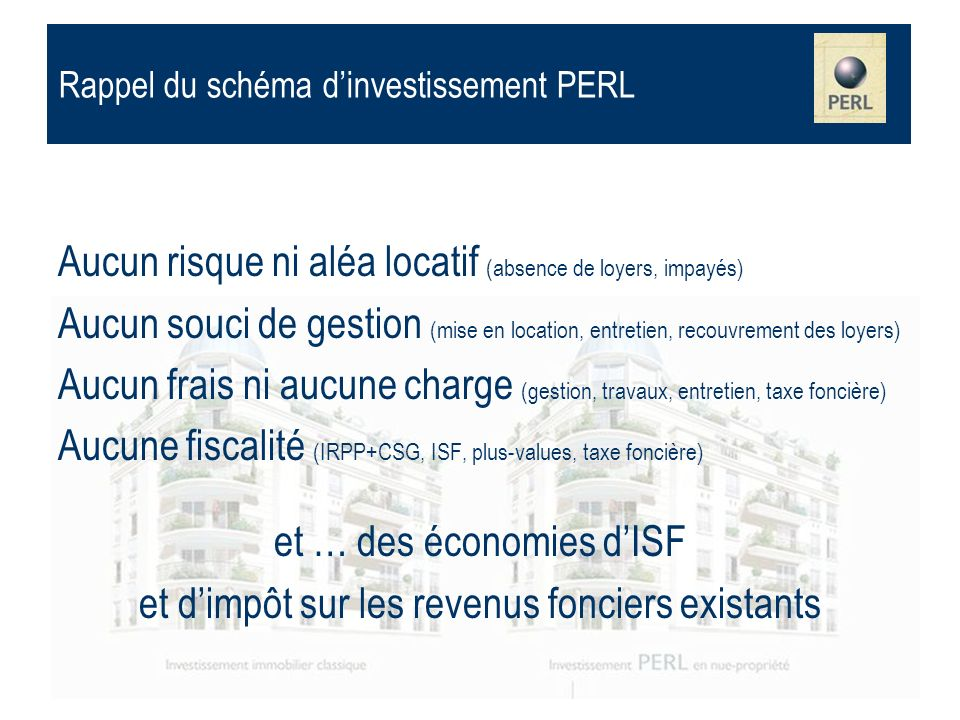 Rappel du schéma d'investissement PERL