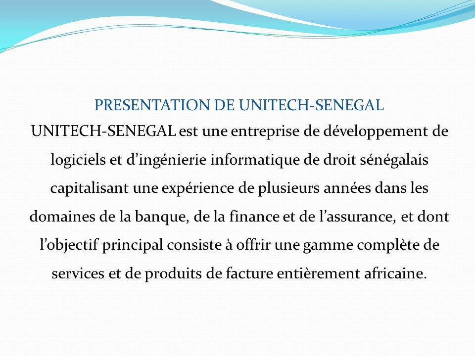 PRESENTATION DE UNITECH-SENEGAL