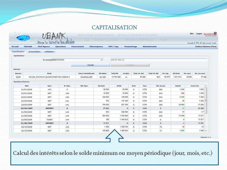 CAPITALISATION Calcul des intérêts selon le solde minimum ou moyen périodique (jour, mois, etc.)