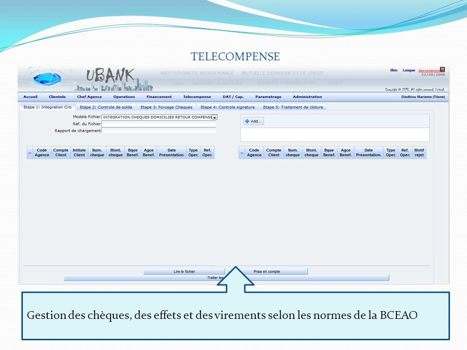 TELECOMPENSE Gestion des chèques, des effets et des virements selon les normes de la BCEAO