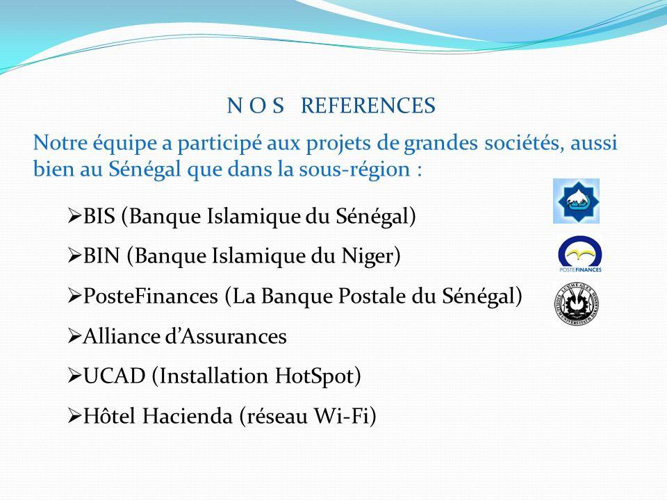N O S REFERENCES Notre équipe a participé aux projets de grandes sociétés, aussi bien au Sénégal que dans la sous-région :