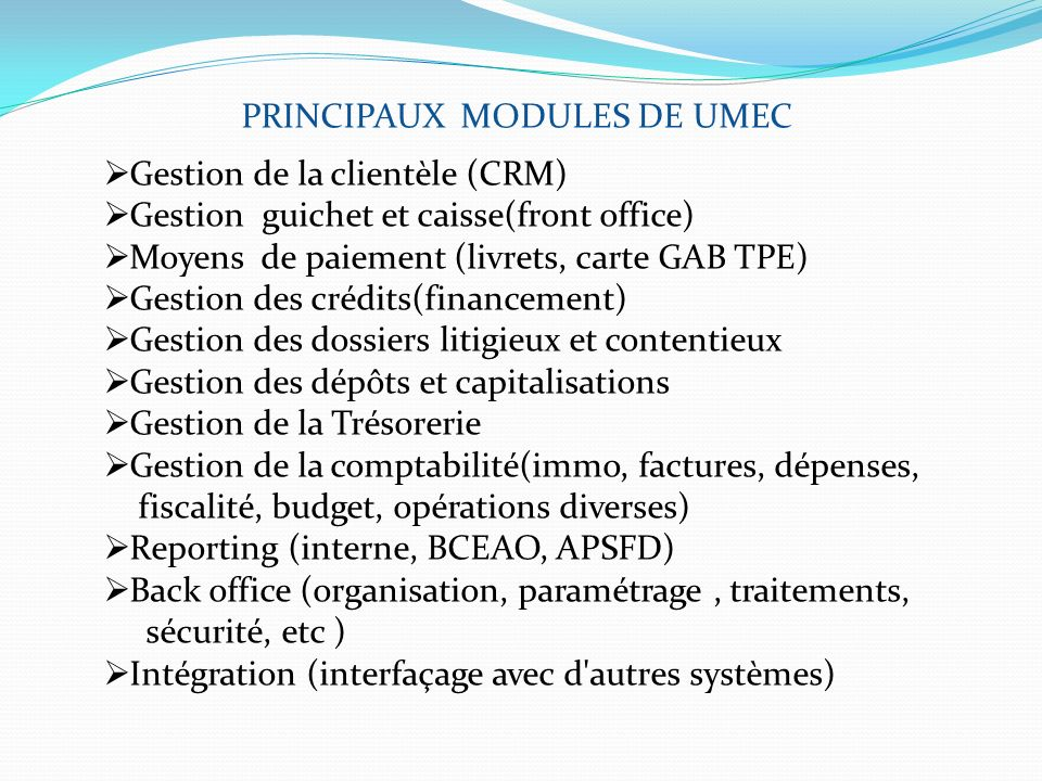 PRINCIPAUX MODULES DE UMEC