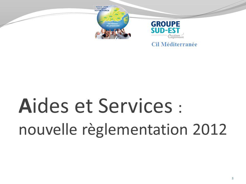 Aides et Services : nouvelle règlementation 2012