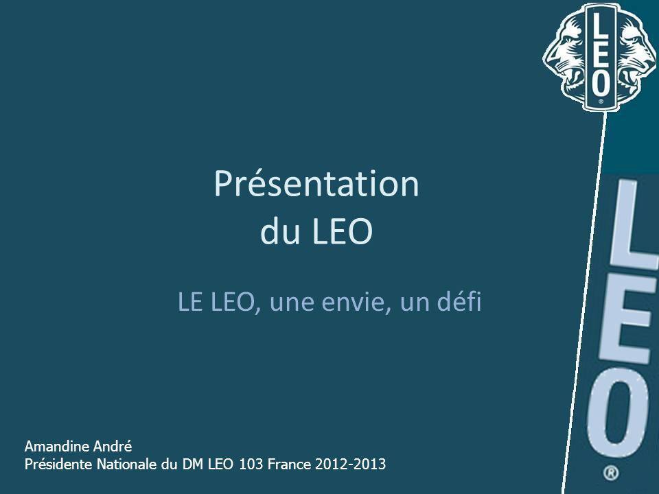 Présentation du LEO LE LEO, une envie, un défi Amandine André