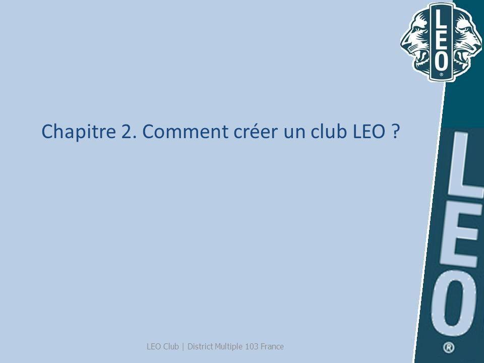 Chapitre 2. Comment créer un club LEO