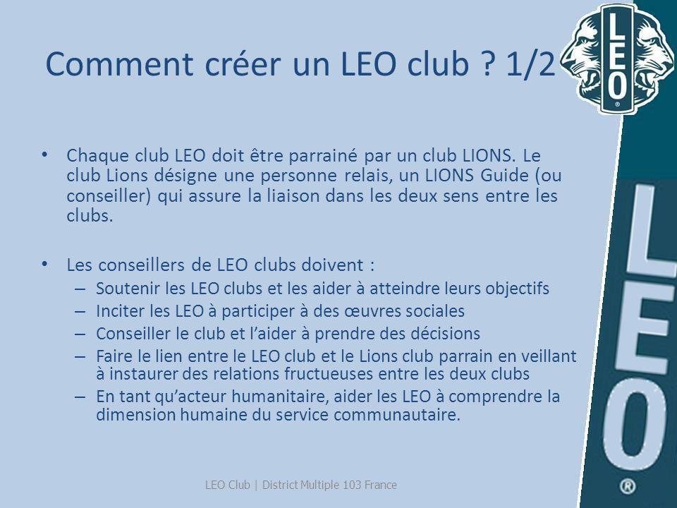 Comment créer un LEO club 1/2