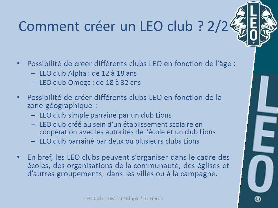 Comment créer un LEO club 2/2