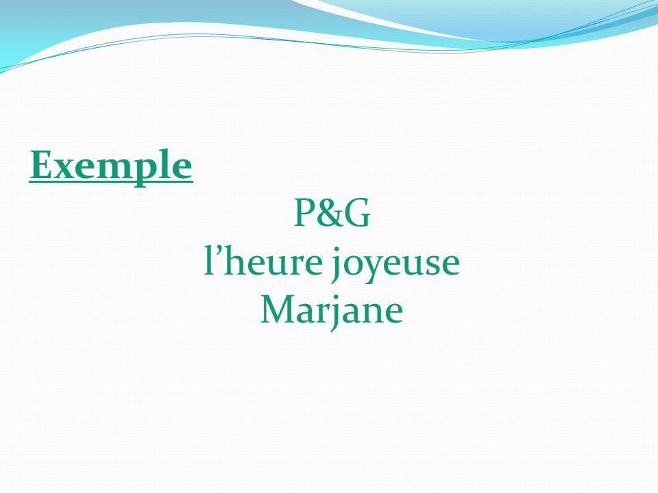 Exemple P&G l'heure joyeuse Marjane