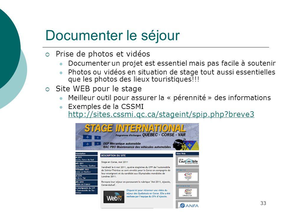Documenter le séjour Prise de photos et vidéos Site WEB pour le stage