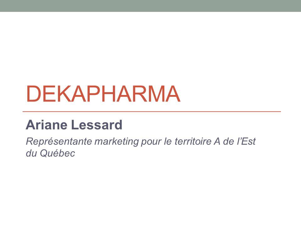 Dekapharma Ariane Lessard