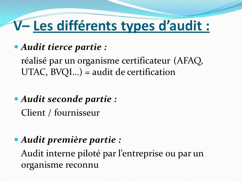 V– Les différents types d'audit :